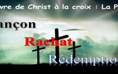 l'œuvre à la croix:         2-  Les 3 R